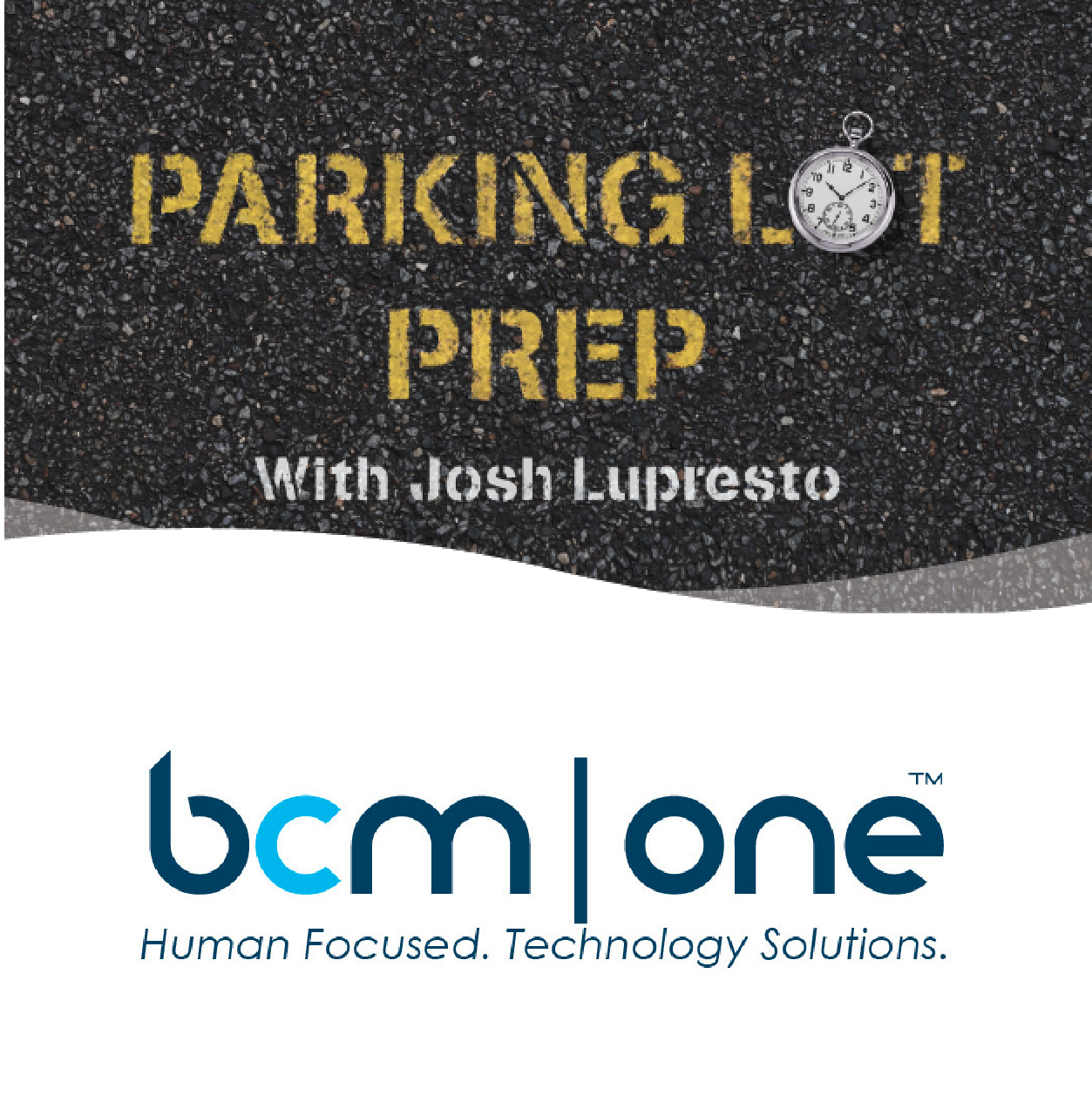 Ep. 2 – Parking Lot Prep – Overcoming Objects